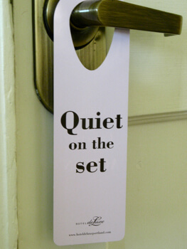"""Quiet on the Set"" do-not-disturb sign, Hotel deLuxe, Portland, OR"