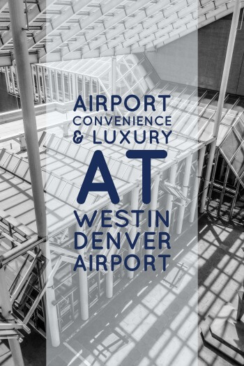 Located steps outside the airport – it really was just a short walk outside of the TSA pre-check line – the Westin Denver Airport combines convenience, location, and a bit of luxury to provide a great airport hotel experience.