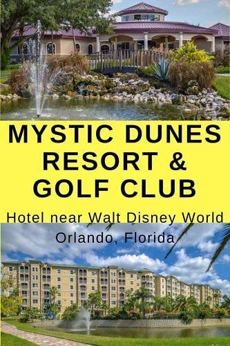 Review of the budget friendly Mystic Dunes Resort & Golf Club, Orlando, Florida