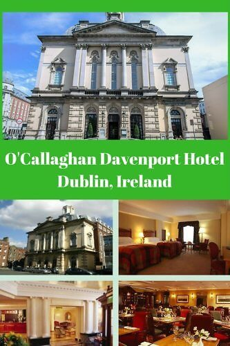 Review of O'Callaghan Davenport Hotel in the Heart of Dublin, Ireland