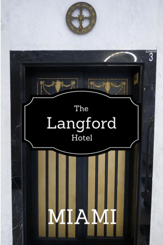 Hotel Scoop reviews The Langford Hotel in downtown Miami, housed in a 1925 bank building with historic elements