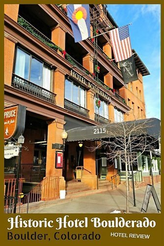 review of historic Hotel Boulderado, Boulder, Colorado