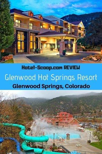 Glenwood Springs Resort Review Hotel Scoop Photo Credit Diana Rowe