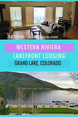 Lakefront Lodging at Western Riviera in Grand Lake, Colorado - Hotel Review at Hotel-Scoop.com
